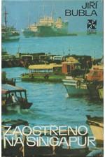 Bubla: Zaostřeno na Singapur, 1977