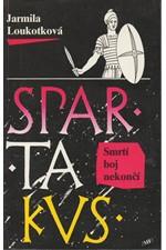 Loukotková: Spartakus. II., Smrtí boj nekončí, 1993