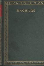 Rachilde: Věž lásky ; Namalovaná žena ; Stránka historie, 1928