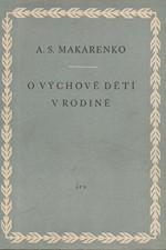 Makarenko: O výchově dětí v rodině, 1957