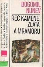 Nonev: Řeč kamene, zlata a mramoru, 1984