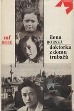 Borská: Doktorka z domu Trubačů, 1978