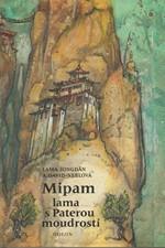 Yongden: Mipam, lama s Paterou moudrostí, 1990