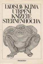 Klíma: Utrpení knížete Sternenhocha : Groteskní romanetto, 1990