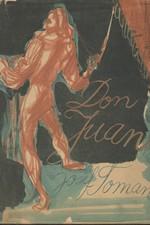 Toman: Don Juan : Život a smrt dona Miguela z Manary, 1946