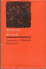 Hanson: Urozený divoch, 1967