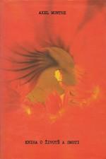 Munthe: Kniha o životě a smrti, 1991