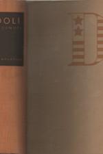 Davenport: Údolí rozhodnutí, 1947