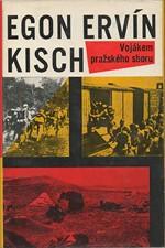 Kisch: Vojákem pražského sboru, 1965