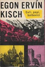 Kisch: Caři, popi, bolševici, 1966
