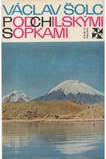 Šolc: Pod chilskými sopkami, 1969