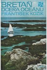 Kožík: Bretaň - dcera oceánu, 1973