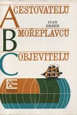 Hrbek: ABC cestovatelů, mořeplavců, objevitelů, 1979