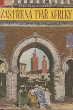 Vávra: Zastřená tvář Afriky : Třetí cesta Maghrebem, 1949
