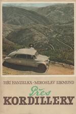 Hanzelka: Přes Kordillery, 1957