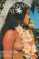 Stingl: Očarovaná Havaj, 1981