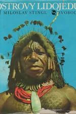 Stingl: Ostrovy lidojedů, 1970