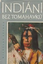 Stingl: Indiáni bez tomahavků, 1966
