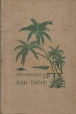 Havlasa: Dech trópů, 1925