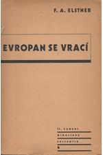 Elstner: Evropan se vrací : Dobrodružství, dlouhé 25.000 kilometrů, které prožili dva Evropané v malém voze mezi Prahou a Horou, která kouří, 1947