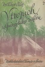 Pilát: V tropech u Guinejského zálivu. II., 1944