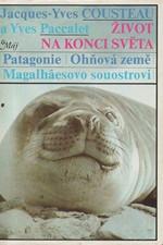 Cousteau: Život na konci světa : Patagonie, Ohňová země, Magalhaesovo souostroví, 1983