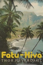 Heyerdahl: Fatu-Hiva : Návrat k přírodě, 1981