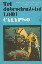 Cousteau: Tři dobrodružství lodi Calypso, 1977