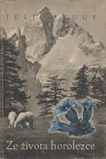 Kugy: Ze života horolezce, 1943