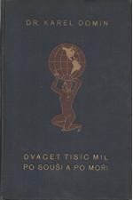 Domin: Dvacet tisíc mil po souši a po moři. Kniha třetí, Země Kolibříků (Trinidad), 1931