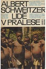 Schweitzer: Lidé v pralese, 1965