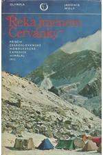 Wolf: Řeka jménem Červánky : Příběh československé horolezecké expedice Himálaj 1973, 1975