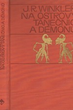 Winkler: Na ostrovy tanečnic a démonů, 1970