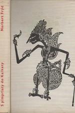 Frýd: S pimprlaty do Kalkaty : Vyprávění o všem možném, také o Cejlonu, Jávě a obou Indiích, 1960