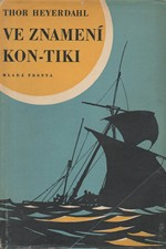 Heyerdahl: Ve znamení Kon-Tiki, 1958