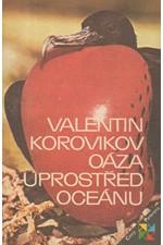 Korovikov: Oáza uprostřed oceánu, 1987