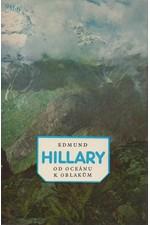 Hillary: Od oceánu k oblakům, 1982
