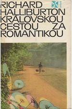 Halliburton: Královskou cestou za romantikou, 1971