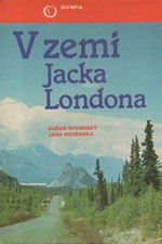 Rovenský: V zemi Jacka Londona, 1989