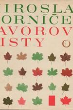 Horníček: Javorové listy, 1968