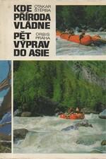 Štěrba: Kde příroda vládne ; Pět výprav do Asie, 1975