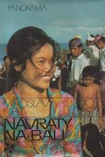 Oplt: Návraty na Bali, 1985