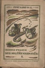 Franck: Bez haléře kolem světa. II, Z Egypta přes Ceylon a přední Indii, 1921