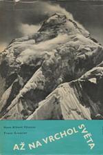 Förster: Až na vrchol světa : Od Mont Blanku k Mount Everestu, 1961