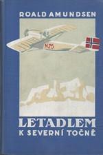 Amundsen: Letadlem k Severní točně, 1926
