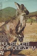Erben: Půl století světoběžcem : dvě cesty do Austrálie, 1986