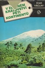 Václav: V zeleném království pěti kontinentů, 1989