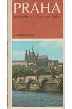 Rybár: Praha : Průvodce-informace-fakta, 1975