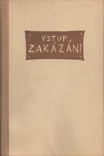 Kisch: Vstup zakázán!, 1955