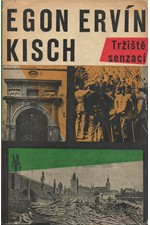 Kisch: Tržiště senzací, 1962